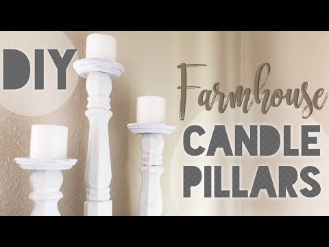 DIY CANDLE PILLARS || FARMHOUSE DECOR ON A BUDGET