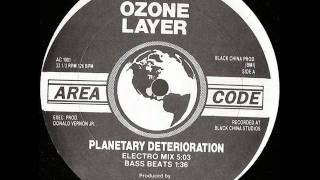 Ozone Layer - Planetary Deterioration (Electro Mix)