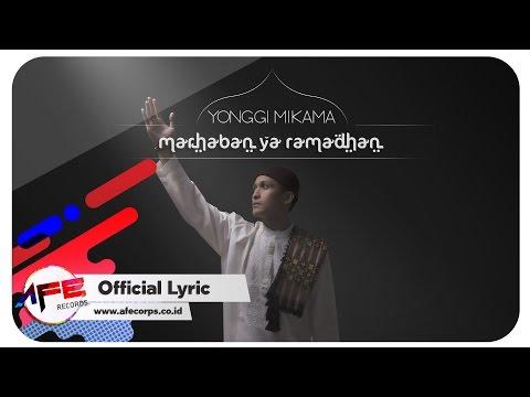Yonggi Mikama - Marhaban Ya Ramadhan (Official Lyric Video)