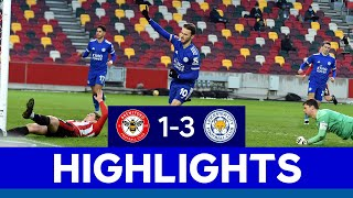 Foxes Book Fifth Round FA Cup Spot | Brentford 1 Leicester City 3 | 2020/21