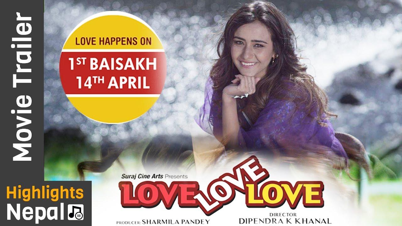Love Love Love   New Nepali Movie Official Trailer Ft. Swastima Khadka, Suraj Pandey