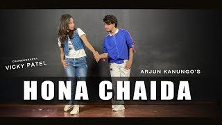 Hona Chaida Dance Video | Arjun Kanungo | Vicky Patel Choreography