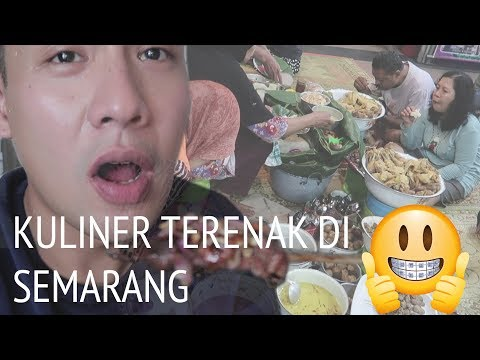 Mudik Yuk #6 - Kuliner Terenak di Semarang