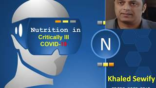 Nutrition in critically ill patients with COVID-19 challenges and special considerations Must See!✍️