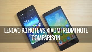 Lenovo K3 Note vs Xiaomi Redmi Note 4G- Comparison | Techniqued