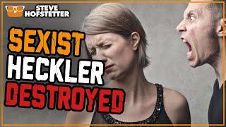 Sexist heckler owned by comedian - Steve Hofstetter