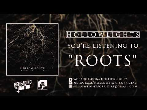 Hollow Lights - Roots