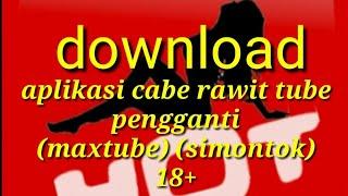 CARA DOWNLOAD APLIKASI CABE RAWIT TUBE 2019