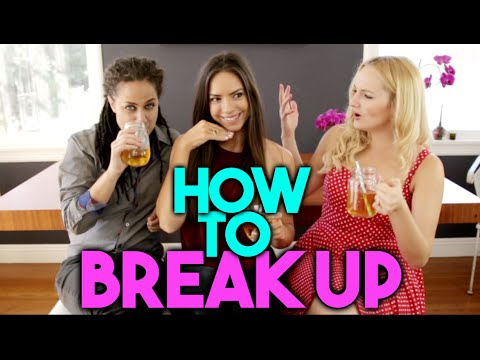 5 BEST WAYS TO BREAK UP