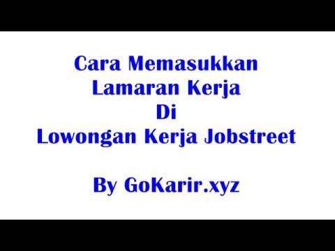 Cara Mudah Memasukkan Lamaran Kerja Di Lowongan Kerja Jobstreet