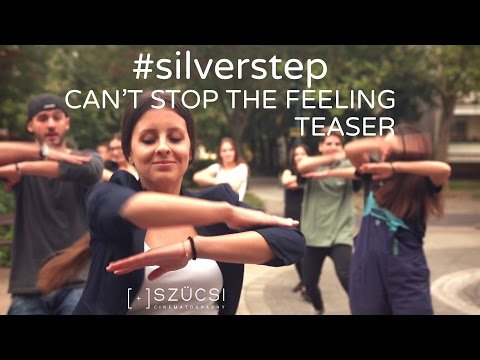 Silver Step - Can't Stop The Feeling / Előzetes