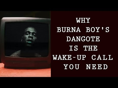 why-burna-boy's-dangote-is-the-wake-up-call-you-need-|-nigerian-music-video-|-the-average-nigerian