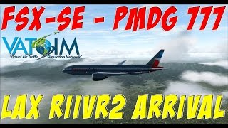 FSX-SE | California Screamin XV | RIIVR2 Arrival Into LAX