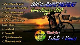 FULL SHOLAWAT TERBARU || Sholawat Jawa ||Reggae SKA || Kembar SKA