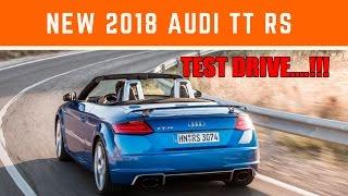 NEW 2018 Audi TT RS Test Drive