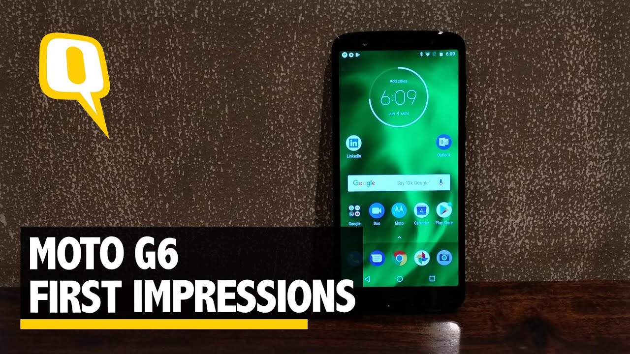 Moto G6 First Impressions | The Quint - YouTube