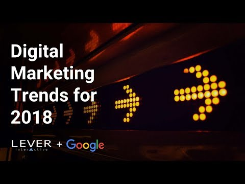 Digital Marketing Trends for 2018 event with Lever Interacti