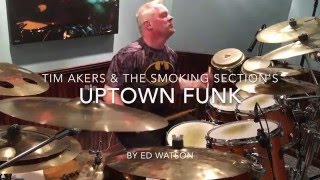 Tim Akers & the Smoking Section - Uptown Funk