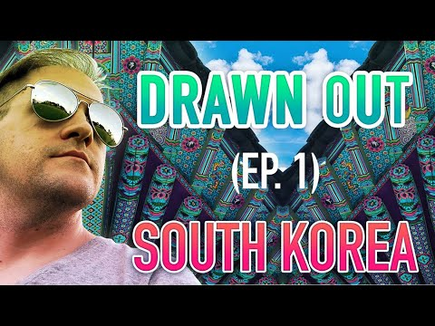 DRAWN OUT (ep.1) – Daegu, South Korea!