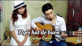 Ngồi hát đỡ buồn | Guitar cover by Hưng Str ft. Katherine | Trúc Nhân | OST Cô gái đến từ hôm qua