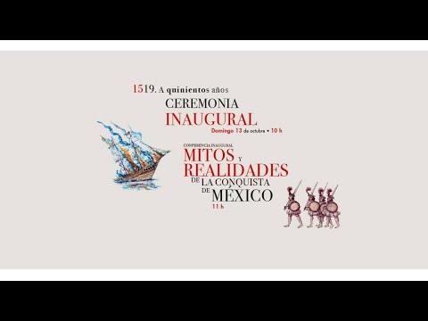 Ceremonia Inaugural - IV ENCUENTRO LIBERTAD POR EL SABER 1519. A Quinientos Años