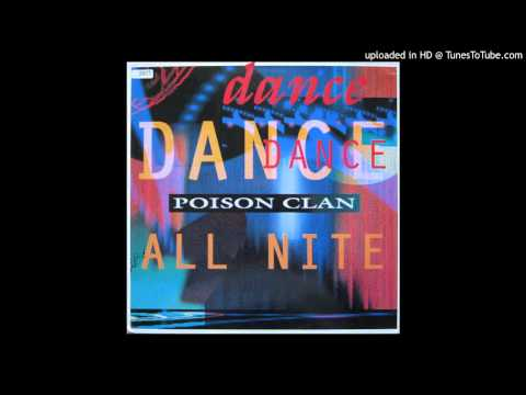 Poison Clan - Dance All Night