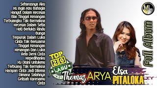 20 Lagu Top Thomas ARYA & Elsa PITALOKA Album Terpopuler 2021 - Hits Slow Rock Baper Enak Didengar