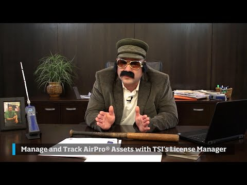 Manage and Track AirPro Assets with TSI's License Manager - Fixer Services