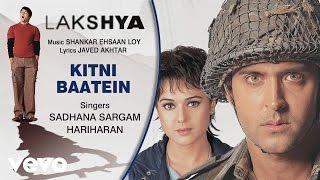 Kitni Baatein Best Audio Song - Lakshya|Hrithik Roshan|Preity Zinta|Hariharan