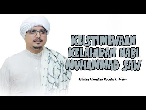 Keistimewaan Kelahiran Nabi Muhammad Saw Youtube