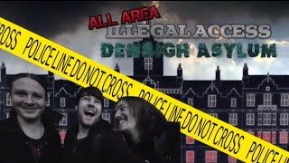 ABANDONED Denbigh Mental Asylum: All Area Illegal Access