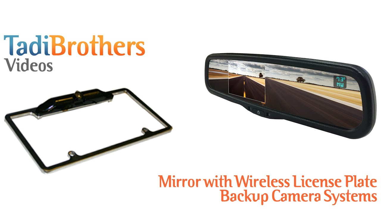 Wireless License Plate Camera frame with a Rear view Mirror monitor ...