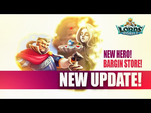 Lords Mobile - A New Hero + Bargin Store!