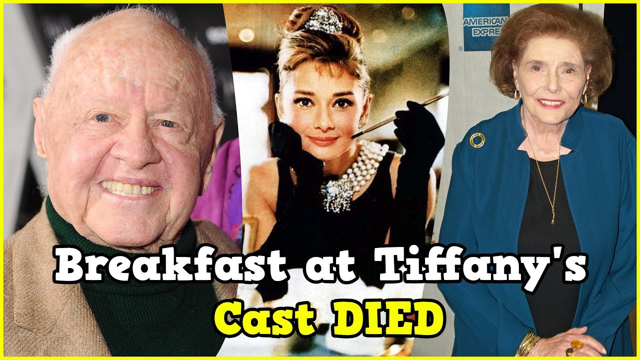 Breakfast at Tiffany's Cast Who Have Died!