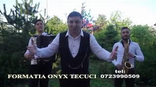 Formatia ONYX din Tecuci.NEW,2019-2020,De-o da dumnezeu.tel,0723990509
