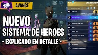 NEW HERO SYSTEM EXPLAINED IN DETAIL! FORTNITE SAVE THE WORLD SPANISH GUIDE
