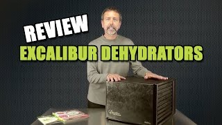 Excalibur Food Dehydrator Product Review