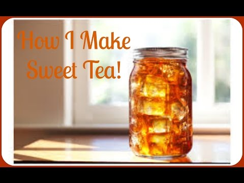 My Sweet Tea Recipe