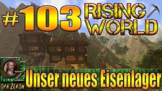 Rising World #103 [Gameplay/Deutsch] Unser neues Eisenlager