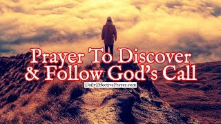Prayer To Discover and Follow God's Call On Your Life