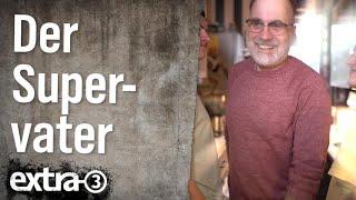 extra 3 Familie: Supervater