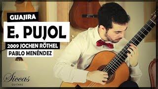 Pablo Menéndez plays Emilio Pujol Guajira on a 2009 Jochen Röthel classical guitar