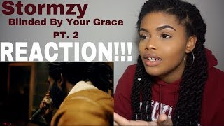 Stormzy - Blinded By Your Grace, PT. 2 // REACTION!!!!