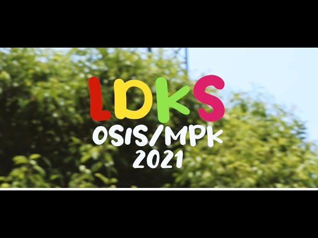 RECAP Kegiatan Latihan Dasar Kepemimpinan Siswa (LDKS) OSIS&MPK 2021/2022
