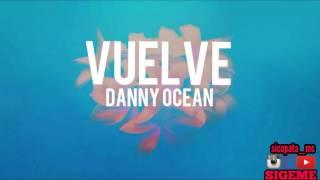 Gambar cover Danny Ocean - Vuelve (Official Audio)
