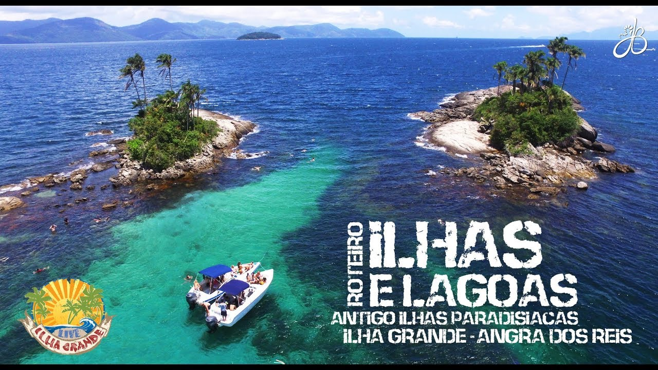 Ilhas E Lagoas Ilhas Paradisíacas Ilha Grande Youtube