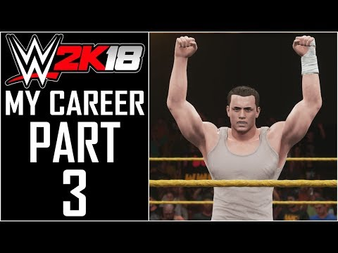 """WWE 2K18 - My Career - Let's Play - Part 3 - """"NXT Debut, NXT Championship Match!"""""""
