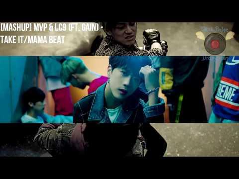 [MASHUP] MVP & LC9 (ft. Gain) - Take It/Mama Beat
