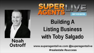 Building A Listing Business with Noah Ostroff and Toby Salgado