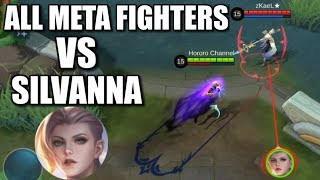 SILVANNA VS ALL META FIGHTERS